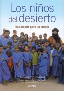 LOS NIÑOS DEL DESIERTO: Moussa Ag Assarid - Ibrahim Ag Assarid
