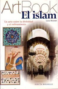 EL ISLAM: Un arte entre la divinidad: Luca Mozzati