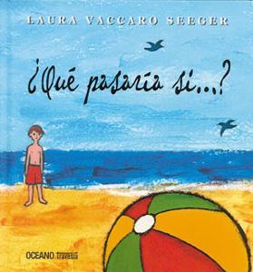 QUE PASARIA SI.?: Laura Vaccaro Seeger