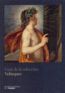 GUIA DE LA COLECCION VELAZQUEZ: VV.AA.