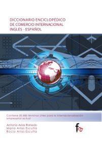 DICCIONARIO ENCICLOPEDICO DE COMERCIO INTERNACIONAL: VV.AA.