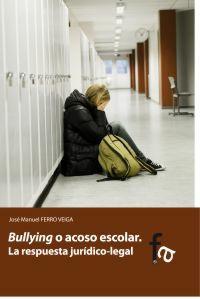 BULLYING O ACOSO ESCOLAR: José Manuel Ferro