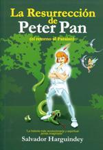 LA RESURRECCION DE PETER PAN: Salvador Harguindey