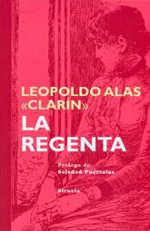 LA REGENTA: Leopoldo Alas