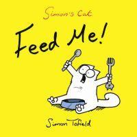 SIMON'S CAT IV - TENGO HAMBRE: Simon Tofield