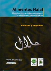 ALIMENTOS HALAL: Manual de Procesos Industriales Aplicado a la Produccion de Alimentos Halal: Yaisa...