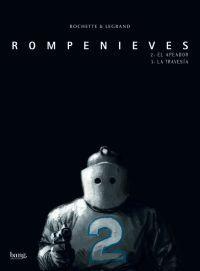ROMPENIEVES 2 Y 3: APEADOR - TRAVESIA: Legrand, Rochette