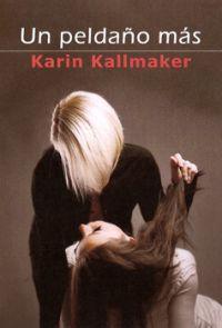 UN PELDAÑO MAS: Karin Kallmaker