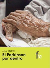 EL PARKINSON POR DENTRO: Arturo Roldán