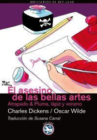 EL ASESINO DE LAS BELLAS ARTES: Charles Dickens, Oscar