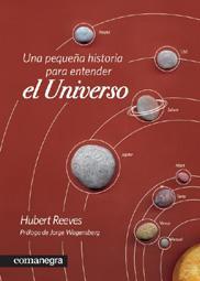 UNA PEQUEÑA HISTORIA PARA ENTENDER EL UNIVERSO: Hubert Reeves