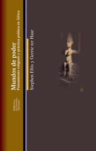 MUNDOS DE PODER: Pensamiento religioso y práctica: Stephen Ellis, Gerrieter