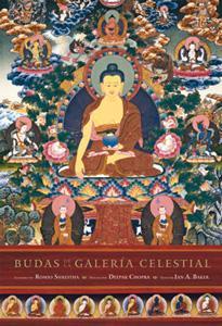 BUDAS DE LA GALERIA CELESTIAL: Ian A. Baker, Romio Shrestha