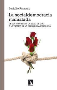 LA SOCIALDEMOCRACIA MANIATADA: Ludolfo Paramio
