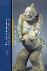 LA PALABRA TRANSGRESORA: Cinco ensayos sobre Zhuangzi: Albert Galvany (ed.)
