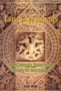 LOS UPANISHADS. La ciencia secreta de los brahmanes: Anónimo