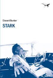 STARK: Edward Bunker