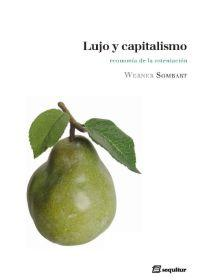 LUJO Y CAPITALISMO: Werner Sombart