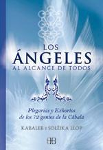 LOS ANGELES AL ALCANCE DE TODOS: Plegarias: Kabaleb, Solëika Llop