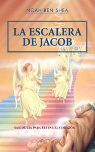 LA ESCALERA DE JACOB: Noah Ben Shea