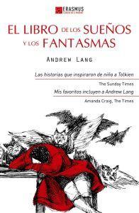 EL LIBRO DE LOS SUEÑOS Y LOS: Andrew Lang