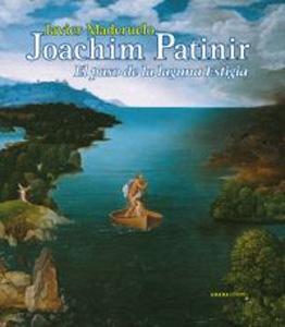 JOACHIM PATINIR: El paso de la laguna: Javier Maderuelo