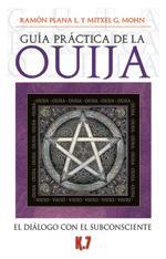 GUÍA PRÁCTICA DE LA OUIJA: El diálogo con el subconsciente: Mitxel G. Mohn, ...