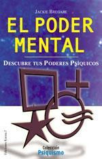 EL PODER MENTAL: Descubre tus poderes psíquicos: JACKIE BREGARE