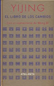 YIJING, EL LIBRO DE LOS CAMBIOS: VV.AA.