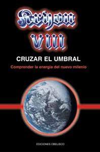 KRYON VIII: CRUZAR EL UMBRAL: Lee Carroll