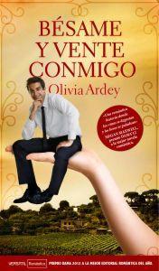 BESAME Y VENTE CONMIGO: Olivia Ardey