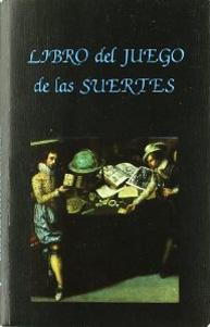 LIBRO DEL JUEGO DE LAS SUERTES: Lorenzo Spirito