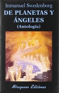 DE PLANETAS Y ANGELES (Antología): Emanuel Swedenborg