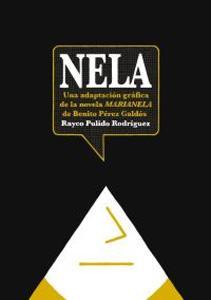 NELA: Una adaptación gráfica de la novela MARIANELA de Benito Pérez Galdos: ...