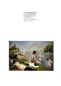 LA MODERNIDAD Y LO MODERNO: La pintura francesa en el siglo XIX: Francis Francina, Nigel Blake, ...
