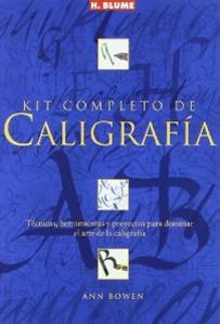 KIT COMPLETO DE CALIGRAFIA: Técnicas, herramientas y proyectos para dominar el arte de la ...