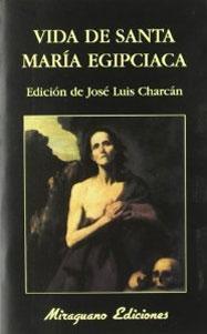 VIDA DE SANTA MARIA EGIPCIACA: José Luis Charcán (ed.)