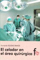 EL CELADOR EN EL AREA QUIRURGICA: Fernando Iglesias Ramos