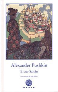 EL ZAR SALTÁN: Alexander Pushkin