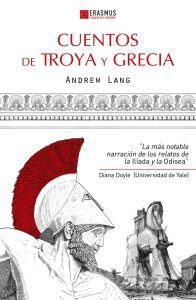 CUENTOS DE TROYA Y GRECIA: Andrew Lang