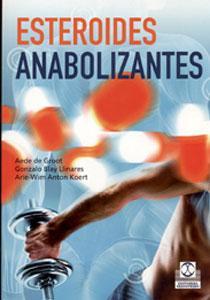 ESTEROIDES ANABOLIZANTES: Gonzalo Blay Linares, Aede de Groot, Arie-Wim Anton Koert