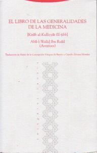 EL LIBRO DE LAS GENERALIDADES DE LA MEDICINA. (Kitab al-Kulliyat fil-tibb): Averroes