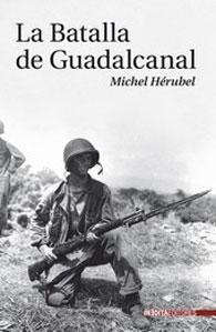 LA BATALLA DE GUADALCANAL: Michael Herubel