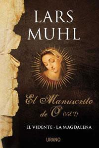 EL MANUSCRITO DE O (Vol.II): El Grial: Lars Muhl