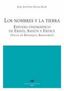LOS NOMBRES Y LA TIERRA: Estudio onomástico: José Antonio Saura