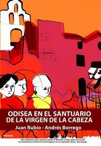 ODISEA EN EL SANTUARIO DE LA VIRGEN DE LA CABEZA: Juan Rubio Fernández, Andrés Borrego Toledano