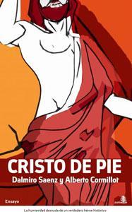CRISTO DE PIE: Dalmiro Sáenz y Alberto Cormillot