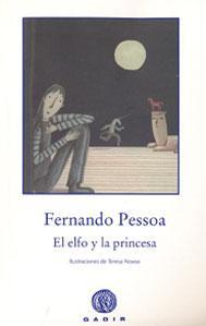 EL ELFO Y LA PRINCESA: Fernando Pessoa
