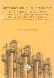 INTRODUCCION A LA SIMULACION EN INGENIERIA QUIMICA: Manuel Cuevas Aranda