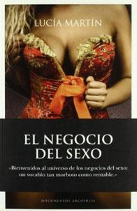 EL NEGOCIO DEL SEXO: Lucia Martin